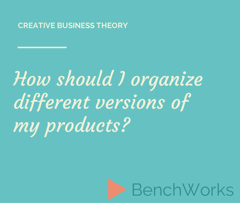 Blog Creative Business Theory - Product Versions-trimmed